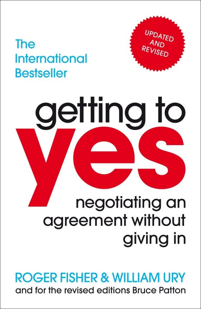Getting to Yes Negotiating Agreements Without Giving In